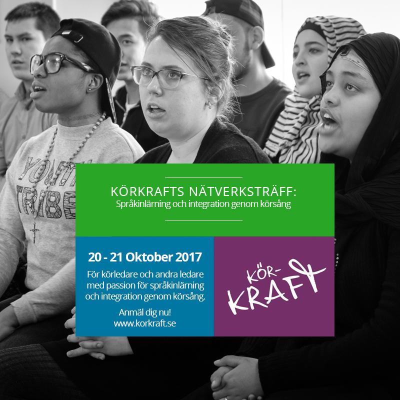 KÖRKRAFTS NÄTVERKSTRÄFF – Språkinlärning och integration genom körsång