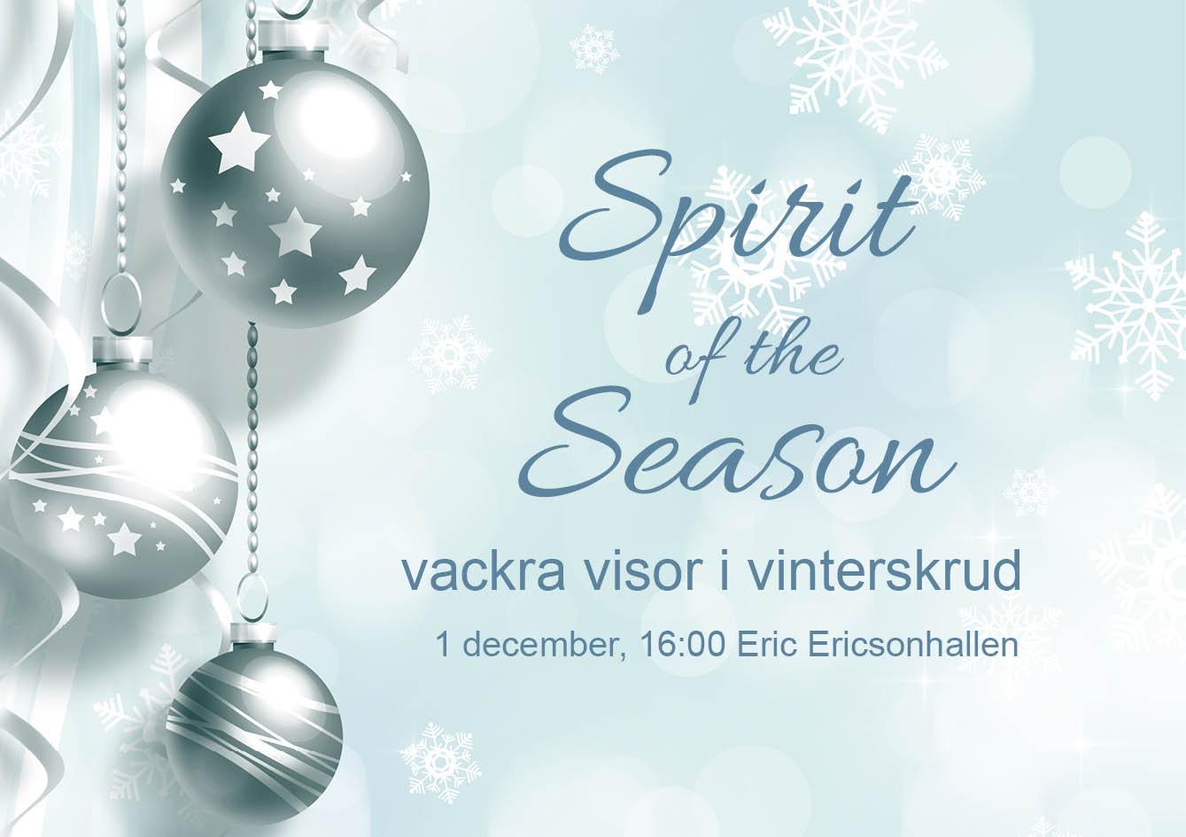 SPIRIT OF THE SEASON - Vackra visor i vinterskrud