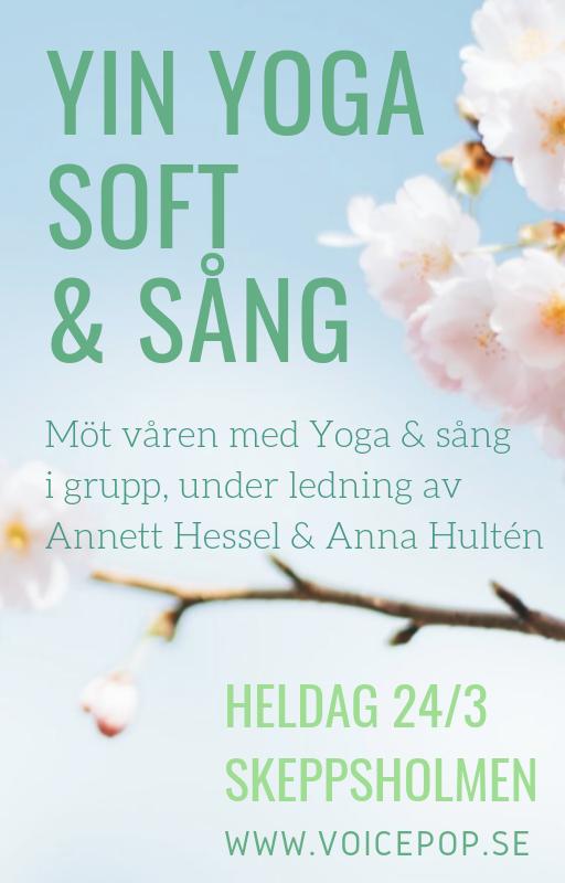 Möt våren med Yin Yoga Soft och härlig körsång